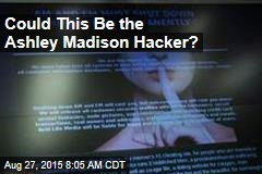 Could This Be the Ashley Madison Hacker?