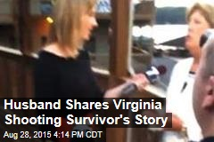 Husband Shares Virginia Shooting Survivor's Story