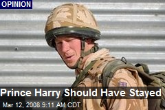 Prince Harry Should Have Stayed