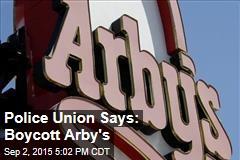 Police Union Says: Boycott Arby's