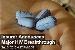 Insurer Announces Major HIV Breakthrough