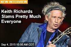 Keith Richards Slams Pretty Much Everyone