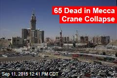 65 Dead in Mecca Crane Collapse