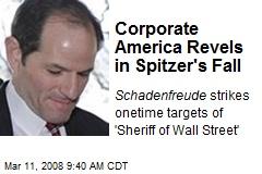 Corporate America Revels in Spitzer's Fall