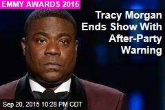 Tracy Morgan Ends Show With After-Party Warning
