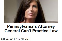Pennsylvania's Attorney General Can't Practice Law