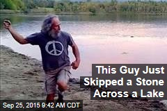 This Guy Just Skipped a Stone Across a Lake