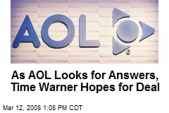 As AOL Looks for Answers, Time Warner Hopes for Deal