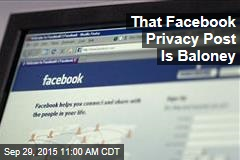 That Facebook Privacy Post Is Baloney