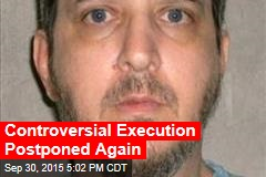 Controversial Execution Postponed Again