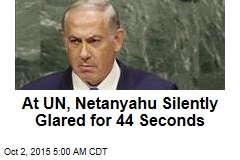 At UN, Netanyahu Silently Glared for 44 Seconds