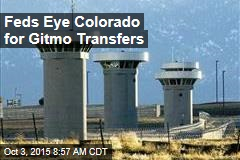 Feds Eye Colorado for Gitmo Transfers