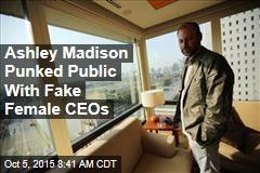 Ashley Madison Punked Public With Fake Female CEOs