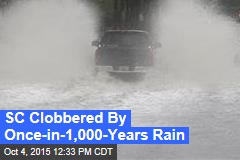 SC Clobbered By Once-in-1,000-Years Rain