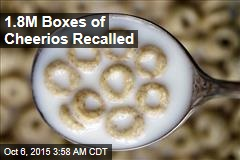 1.8M Boxes of Cheerios Recalled