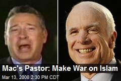 Mac's Pastor: Make War on Islam