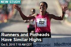 Runners and Potheads Have Similar Highs