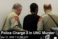 Police Charge 2 in UNC Murder