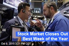 Stock Market Closes Out Best Week of the Year