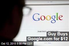 Guy Buys Google.com for $12