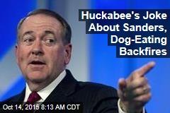 Huckabee's Joke About Sanders, Dog-Eating Backfires