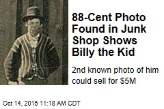 88-Cent Photo Found in Junk Shop Shows Billy the Kid