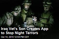 Iraq Vet's Son Creates App That Stops Night Terrors