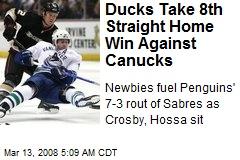 Ducks Take 8th Straight Home Win Against Canucks