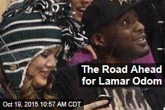 The Road Ahead for Lamar Odom