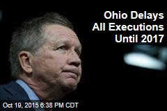 Ohio Delays All Executions Until 2017