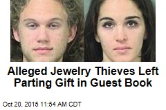 Alleged Jewelry Thieves Left Parting Gift in Guest Book