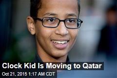 Clock Kid Is Moving to Qatar