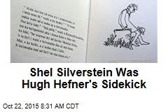 Shel Silverstein Was Hugh Hefner's Sidekick
