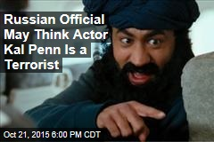 Russian Official May Think Actor Kal Penn Is a Terrorist