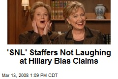 'SNL' Staffers Not Laughing at Hillary Bias Claims