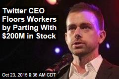 Twitter CEO Floors Workers by Parting With $200M in Stock