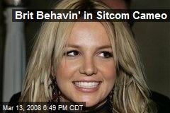 Brit Behavin' in Sitcom Cameo