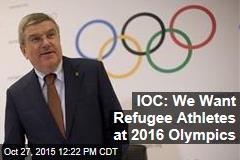 IOC: We Want Refugee Athletes at 2016 Olympics
