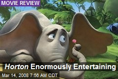 Horton Enormously Entertaining