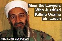 Meet the Lawyers Who Justified Killing Osama bin Laden
