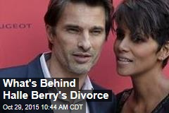 What's Behind Halle Berry's Divorce