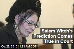 Salem Witch's Prediction Comes True in Court