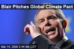 Blair Pitches Global Climate Pact