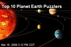 Top 10 Planet Earth Puzzlers