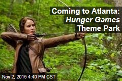 Coming to Atlanta: Hunger Games Theme Park