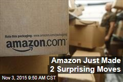 Amazon Just Made 2 Surprising Moves