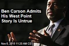 Ben Carson Admits His West Point Story Is Untrue