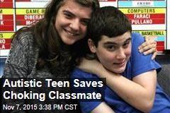 Autistic Teen Saves Choking Classmate