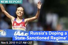 Russia's Doping a 'State-Sanctioned Regime'