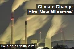 Global Warming Hits 'New Milestone'